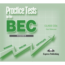 Practice Tests for the BEC Higher Audio CDs