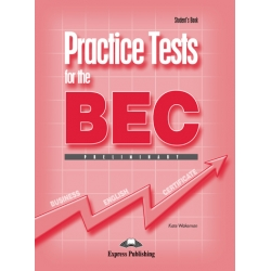 Practice Tests for the BEC Preliminary