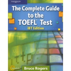 The Complete Guide to the TOEFL Test, iBT Edition - Textbook + CD-Rom